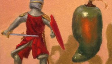 Jeffrey Hayes: Still Life Painting: Oil Painting: Fairy Tale: The Brave Knight and the FIrebreathing Dragon