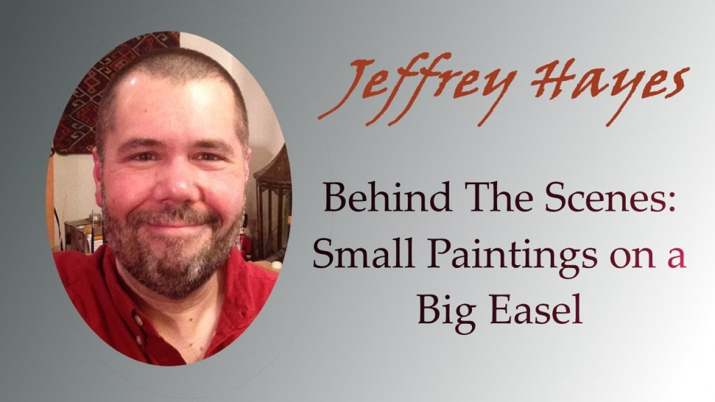 Small Paintings on a Big Easel